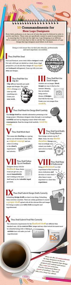 10 Commandments for New Logo Designers - Logo design: i 10 comandamenti da seguire. #infographic #designer #design #logo #graphic