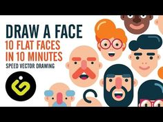How To Draw A Face, 10 Flat Design Characters in 10 Minutes, Speed Drawing in Adobe Illustrator - YouTube