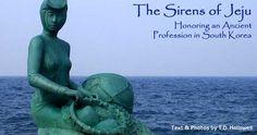 The Sirens of Jeju Island, South Korea