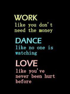 Work Dance Love