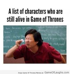 Everyone dies in Game of Thrones