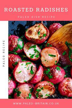 Roasted Radishes  #Paleo #recipe #food #diet #keto