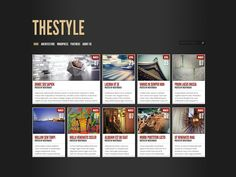 TheStyle is a bold and beautiful grid-based theme that displays your recent posts in animated, fluid-width layout. The design's simple structure and photo-driven visualization of posts makes your w...