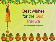 MOBILE FUNNY SMS: GUDI PADWA SMS : GUDI PADWA, GUDI PADWA 2015, GUDI PADWA IMAGES, gudi padwa marathi sms, GUDI PADWA MESSAGES, GUDI PADWA SMS, gudi padwa sms in hindi, gudi padwa sms in marathi, GUDI PADWA WISHES, HAPPY GUDI PADWA, MARATHI SMS