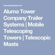 Ham radio emcomm go kit version 2 high on solder go boxes aluma tower company trailer systems mobile telescoping towers telescopic masts malvernweather Image collections