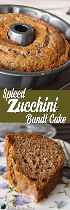 Spiced Zucchini Bundt Cake from dishesanddustbunn… – Food: Veggie tables Köstliche Desserts, Delicious Desserts, Dessert Recipes, Yummy Food, Spice Cake Recipes, Plated Desserts, Bunt Cakes, Zucchini Cake, Zuchinni Cake Recipes