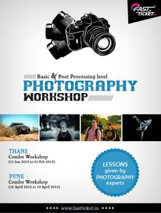 For beginners & professional, attend  2 days #Photography #Workshop on 31st Jan & 1st Feb, 2015 at #Thane west. Book your seats online from #Fastticket.in : http://fastticket.in/event/photography-combo