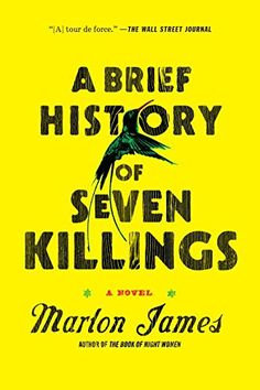 Amazon.com: A Brief History of Seven Killings: A Novel (9781594633942): Marlon James: Books