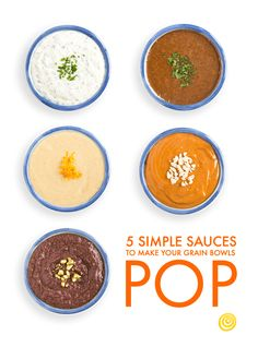 Want to make a better grain bowl this year? The secret's in the sauce. The answer to a better grain bowl is all about how you're topping it. And these five quick sauces — made with ingredients you probably have waiting in your pantry — are an easy way to up to kick up the flavor and make those grain bowls pop.