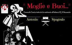 Carosino (Taranto) – Teatro «Moglie e Buoi…» con la regia di Antonio Spagnulo