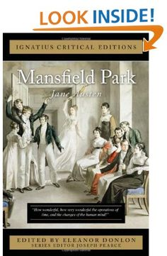 """""""Mansfield Park"""" by Jane Austen - Ignatius Critical Editions - Great literature with tradition-oriented criticism - Series editor Joseph Pearce Ap Literature, Mansfield Park, Jane Austen, Joseph, Reading, Movie Posters, Composition, Books, Libros"""