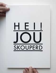 New prints by Boerdha Ontwerp at Vamp - 06 March 2013 Great Quotes, Inspirational Quotes, Afrikaanse Quotes, Love You, My Love, Rustic Signs, Woman Quotes, Lady Quotes, Printed Tees