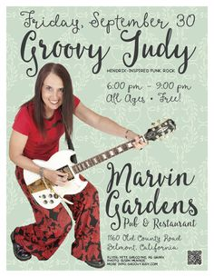 Friday, September 30 The Groovy Judy Band Rips It Up! Marvin Gardens Pub and Restaurant 1160 Old County Rd Belmont, CA 94002 650-592-6154 6:00pm – 9:00pm All Ages, FREE #music #fun #laughter #peace #love #concert #guitarist #musicband #positive #goodvibes #marvingardens