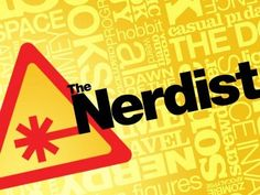 The Nerdist // Love the show and the podcast