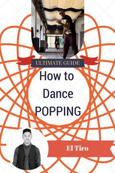 Popping Dance Ultimate Guide for Beginners