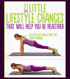 21 Little Lifestyle Changes That Will Help You Get Healthier