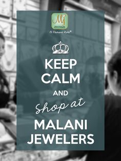 Go ahead, visit our stores or shop online at www.malanijewelers.com. #MalaniJewelers #Shopping #Jewelry #Shop Go Ahead, Jewelry Quotes, Keep Calm, Shopping, Stay Calm, Relax