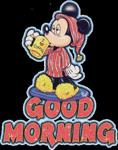 Good Morning coffee mickey mouse