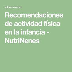 Recomendaciones de actividad física en la infancia - NutriNenes