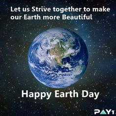 Let us Strive together to make our #Earth more #Beautiful #HappyEarthDay