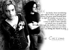 The Calling - Wherever You Will Go Cheater cheater cheater...but he feels bad at least..right?