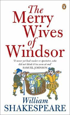 THE MERRY WIVES OF WINDSOR -- William Shakespeare