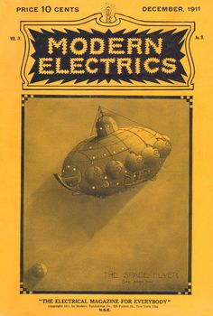 Modern Electrics. The Space Flyer. 1911.