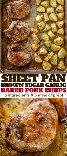 Oven Baked Pork Chops covered in brown sugar and garlic on a sheet pan with yukon potatoes. One pan, almost no cleanup and the whole family will love them.