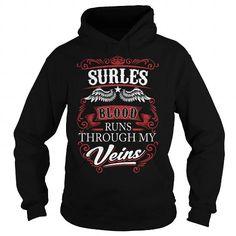 SURLES SURLESYEAR SURLESBIRTHDAY SURLESHOODIE SURLES NAME SURLESHOODIES  TSHIRT FOR YOU