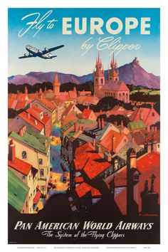 Pan American: Fly to Europe by Clipper, c.1940s Prints by M. Von Arenburg at AllPosters.com