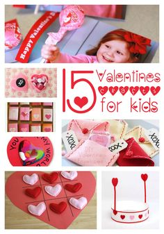 15 Valentine crafts for kids... so cute!
