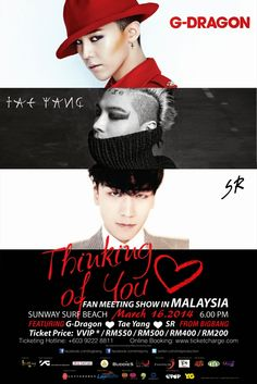 G-DRAGON / TAEYANG / SENGRI THINKING OF YOU FM SHOW IN MALAYSIA RM500 & RM200 TICKETS SOLD OUT - Latest K-pop News - K-pop News | Daily K Po...