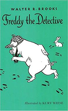 Freddy the Detective, Brooks, Walter R., illustrated by Kurt Wiese Funny Books For Kids, Best Children Books, Childrens Books, Third Grade Books, 3rd Grade Reading, Grade 3, Good Books, My Books, Illustrator