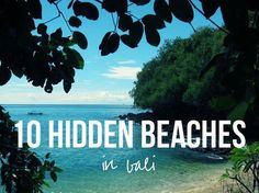 10 Hidden Beaches in Bali #bali #indonesia #beach