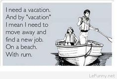 I need a vacation – funny user card | Funny Pictures | Funny Quotes | Funny Jokes – Photos, Images, Pics