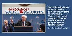 We are not going to cut social security! We are going to expand social security!