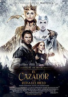 Cartel de Las Crónicas de Blancanieves. El Cazador y la Reina del Hielo.