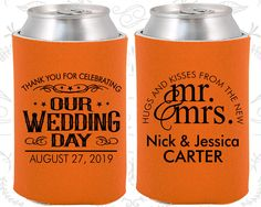 Our Wedding Day, Custom Wedding Gift, Hugs and Kisses from the new Mr and Mrs, Mr and Mrs Wedding Gift, Wedding Coozies  (550)