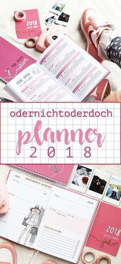 Hello 2018 | #odernichtoderdoch Kalender Auf meinem Blog zeige ich euch die Innenseiten des neuen Daily Planners und schon meine erste gestaltete Doppelseite #plannergirl #gestalten #ideen #kalender #fashion #art #nike #polaroid #instax #instaxmini #2018