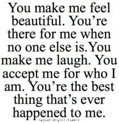 To Benjamin. <3 :) You make my day, every day. :) Thank you for being you. <3 crushes quotes for girls - Google Search