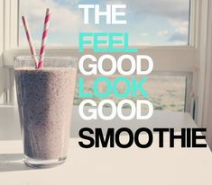 This super smoothie is only healthy, but will make you feel good and LOOK good...
