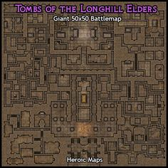 Heroic Maps - Giant Maps: Tombs of the Longhill Elders - Heroic Maps | Buildings | Dungeons | Ruins | Temples & Churches | Tombs | Giant Maps | DriveThruRPG.com