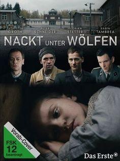 Nackt unter Wölfen (Naked Among Wolves), P. Kadelbach, F. Beyer. 2015.