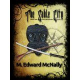 The Sable City (The Norothian Cycle) (Kindle Edition)By M. Edward McNally
