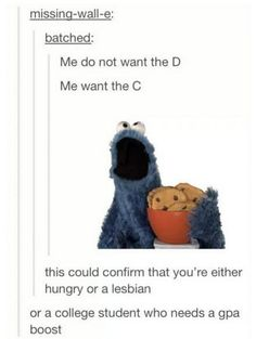 33 Times Tumblr Trolls Won...cookie monster makes anything better