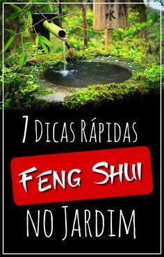 7 Dicas rápidas para você aplicar o Feng Shui no Jardim - Jardineiro.net #fengshui #jardinagem #paisagismo #bonsfluidos #energia