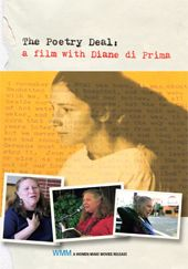 "She remains the most famous woman poet of the Beat Generation; her friend Allen Ginsberg called her ""heroic in life and poetics."" THE POETRY DEAL is an impressionistic documentary about legendary poet Diane di Prima."