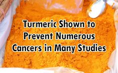 Used mostly in the Middle East, the spice turmeric is gaining popularity fast around the world as study after study uncovers its anti-cancer properties.