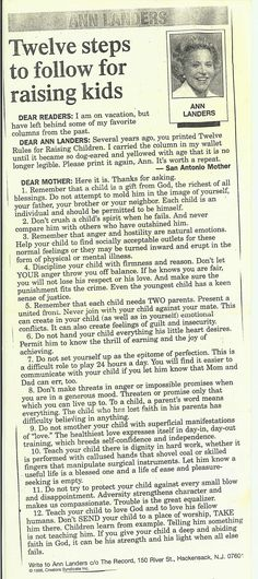 Twelve Rules for Raising Children - an old column by Ann Landers. So true!