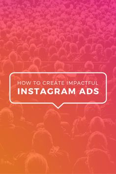 How to Create Impactful Instagram Ads [With Free Templates]